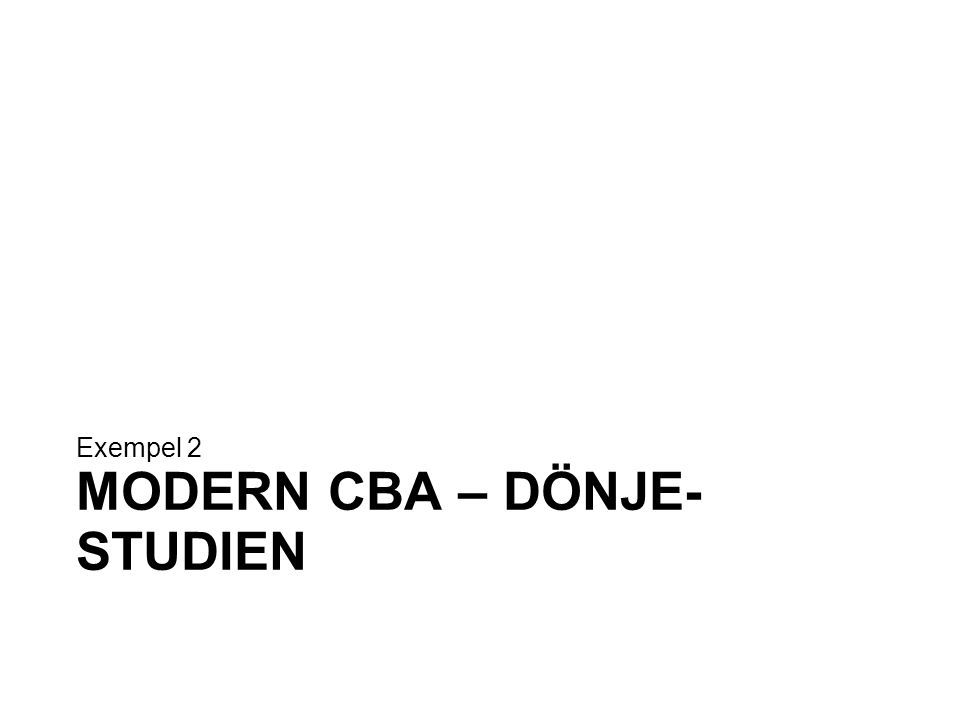 Modern CBA – Dönje-studien