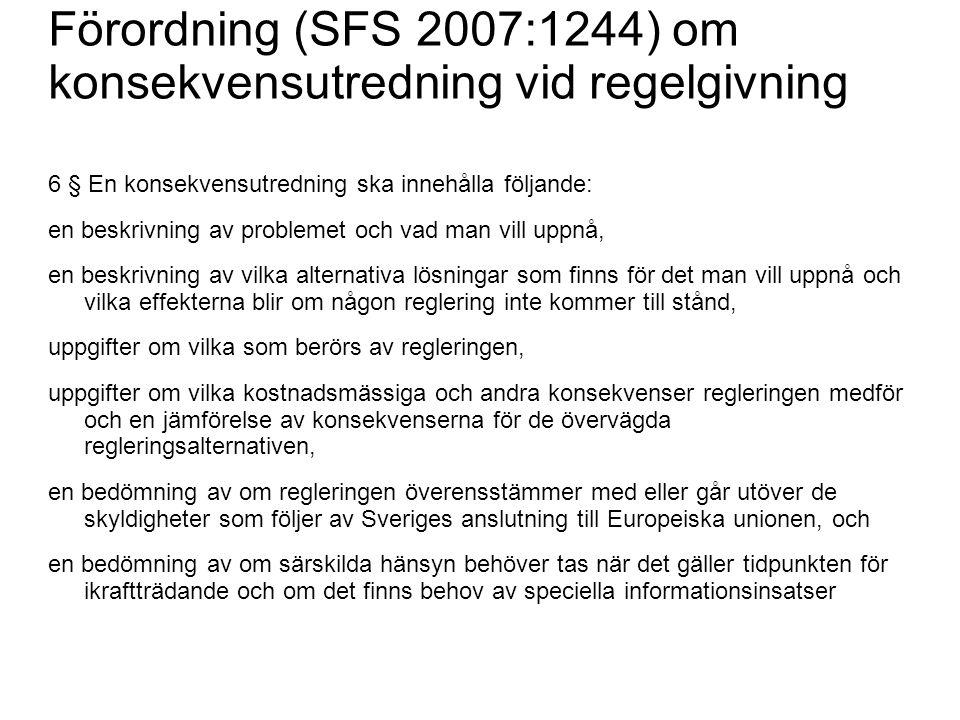 Förordning (SFS 2007:1244) om konsekvensutredning vid regelgivning