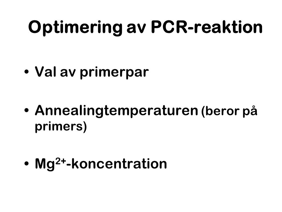 Optimering av PCR-reaktion