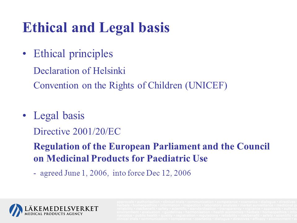Ethical and Legal basis