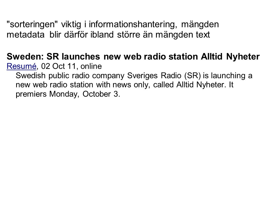 Sweden: SR launches new web radio station Alltid Nyheter