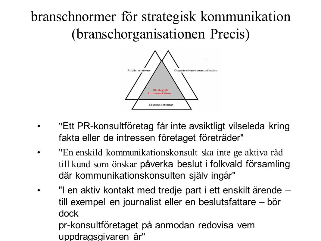 branschnormer för strategisk kommunikation (branschorganisationen Precis)