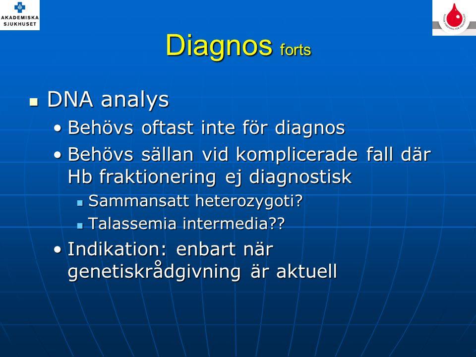 Diagnos forts DNA analys Behövs oftast inte för diagnos