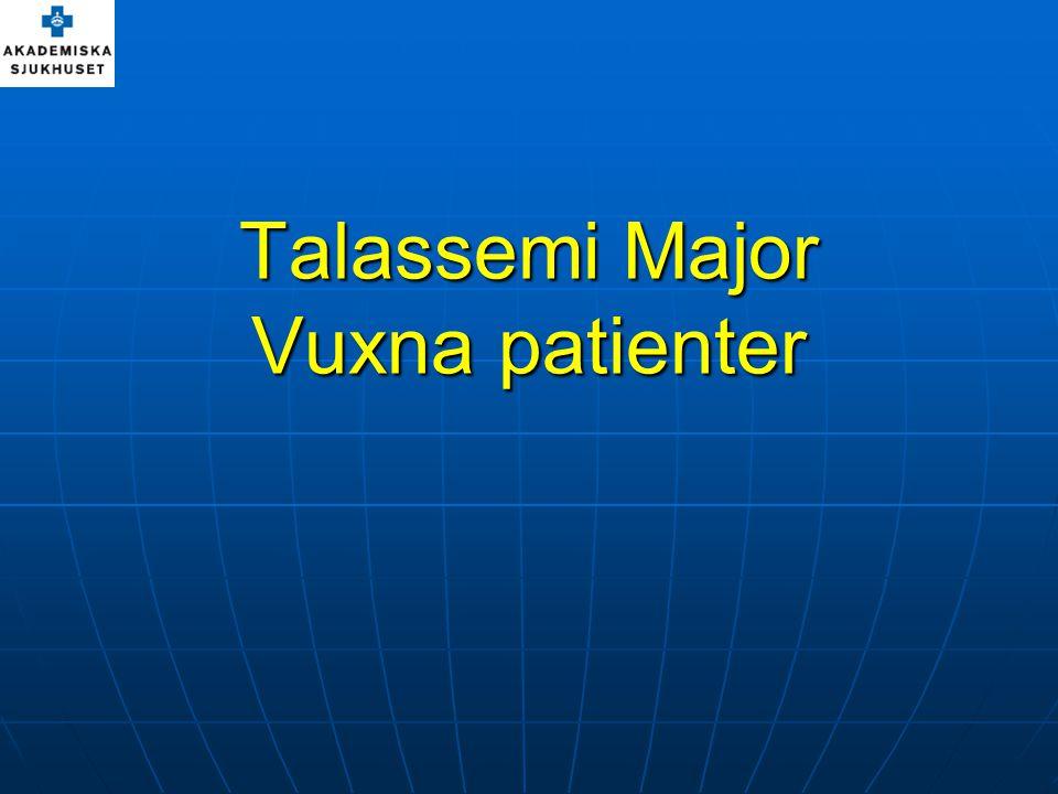 Talassemi Major Vuxna patienter