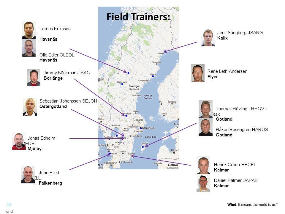 Field Trainers: Vestas Tomas Eriksson TOERI Havsnäs