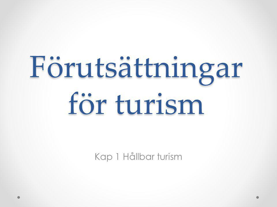 Förutsättningar för turism