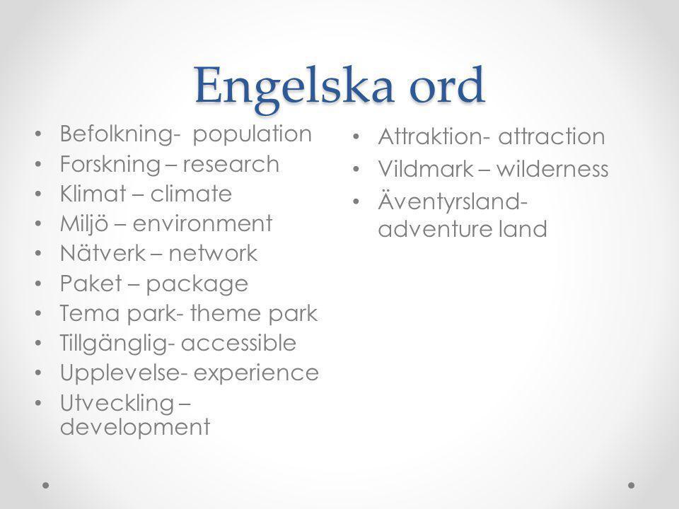 Engelska ord Befolkning- population Forskning – research