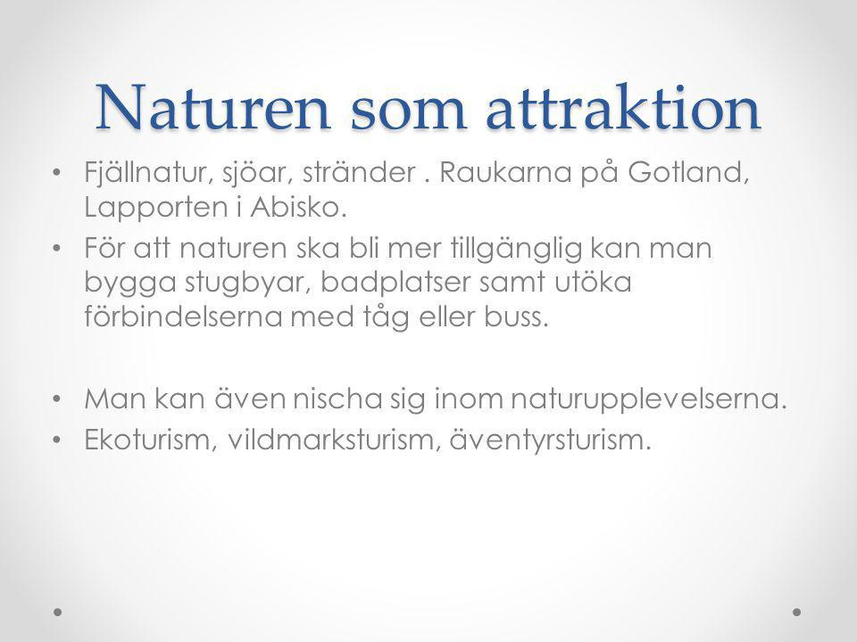 Naturen som attraktion