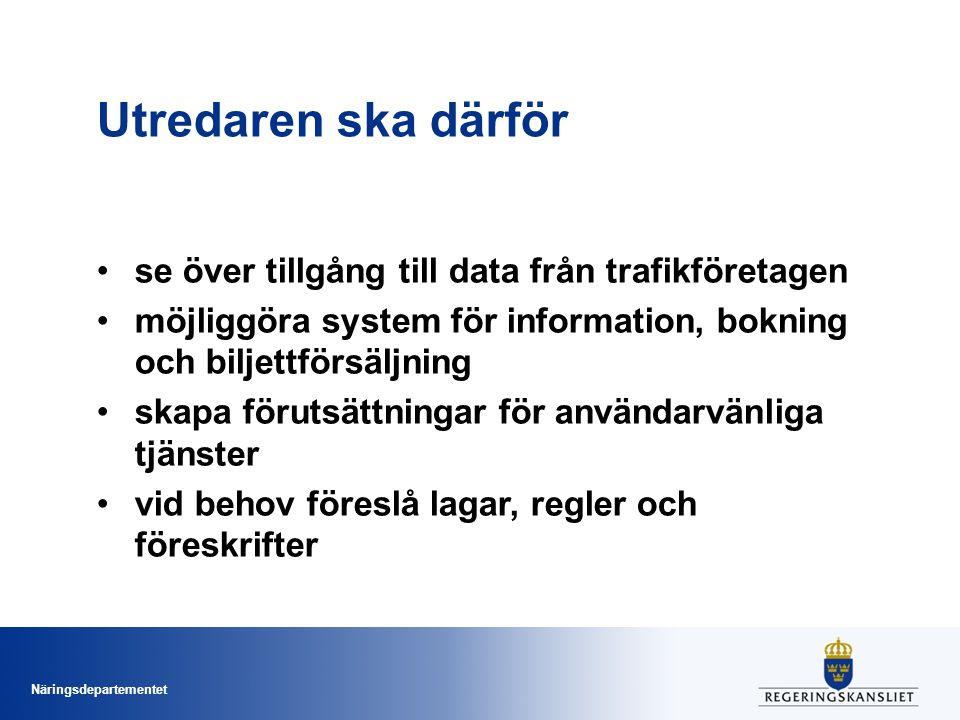 Utredaren ska därför se över tillgång till data från trafikföretagen