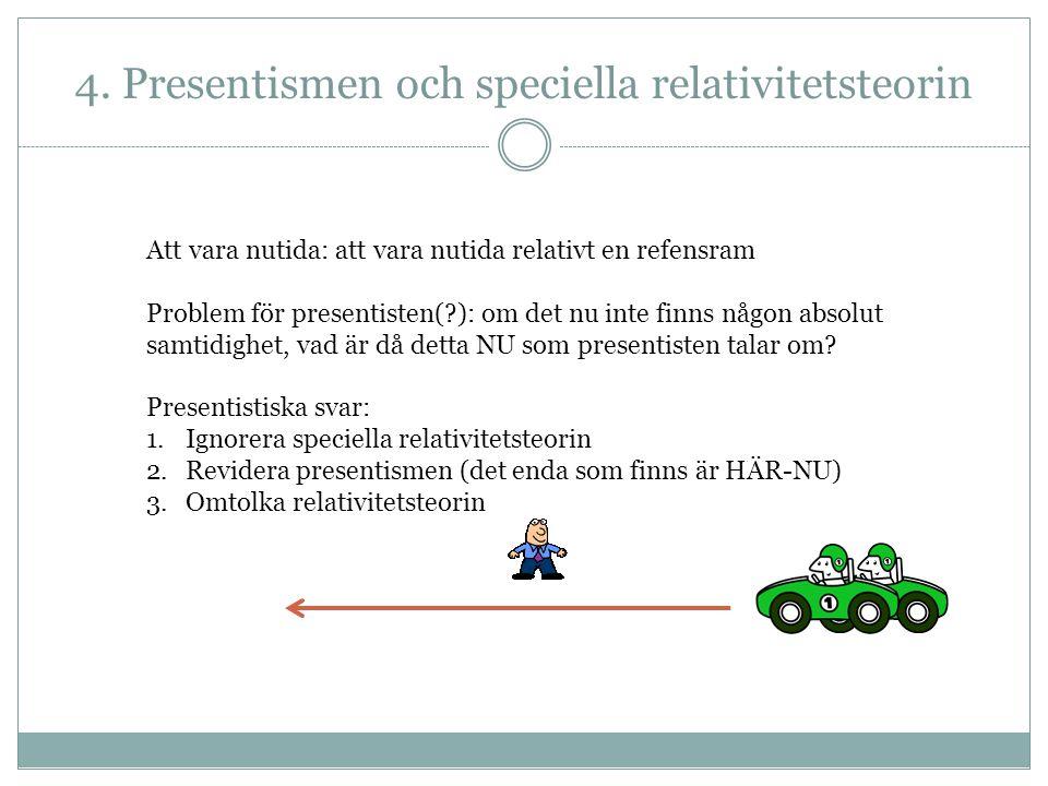 4. Presentismen och speciella relativitetsteorin