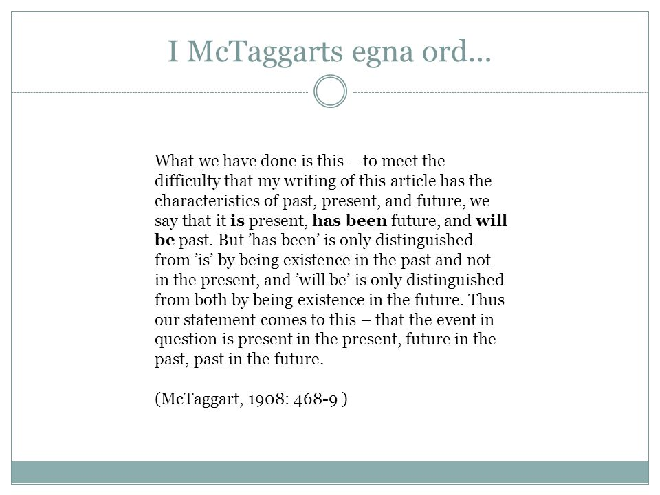 I McTaggarts egna ord…