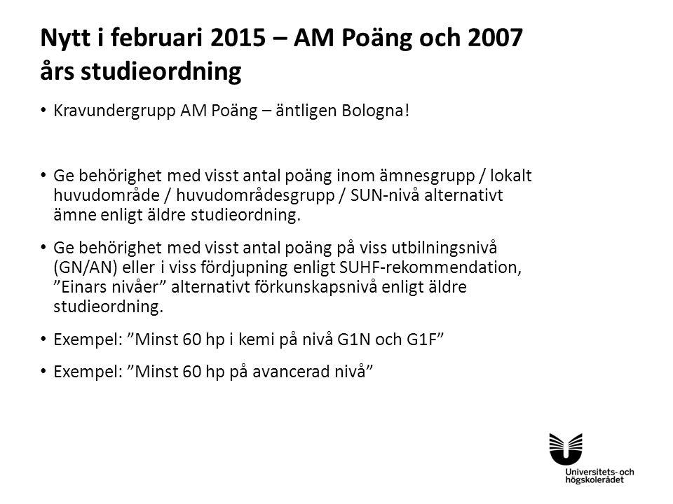 Nytt i februari 2015 – AM Poäng och 2007 års studieordning