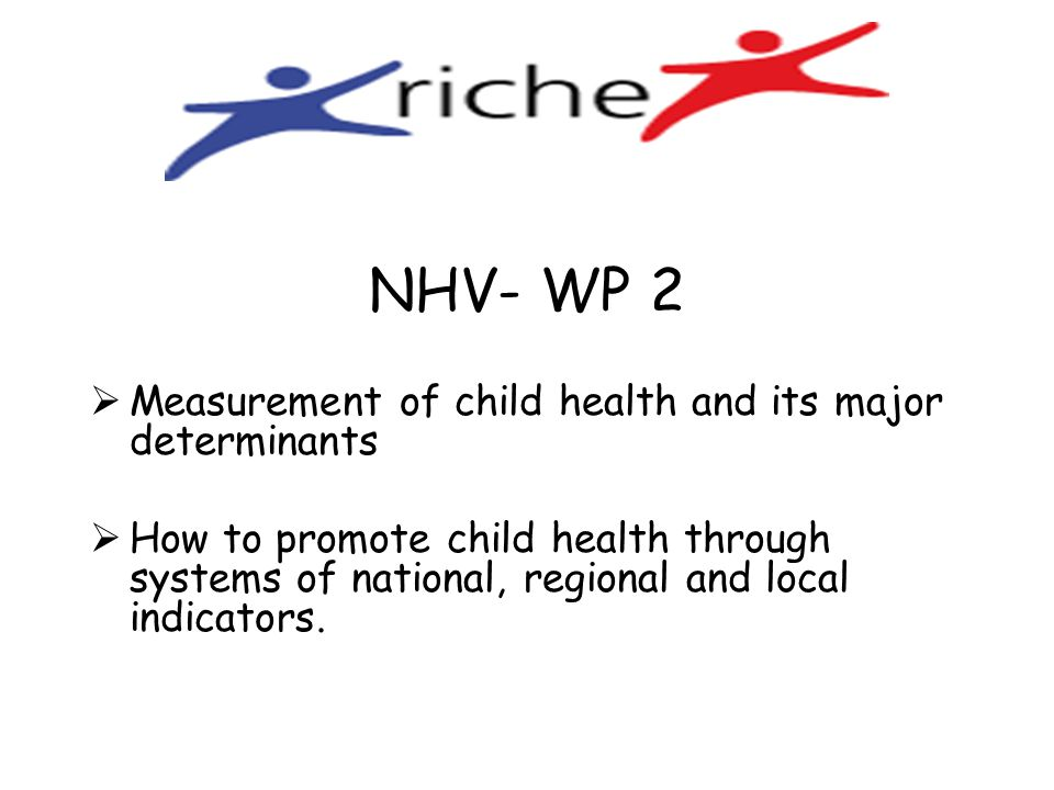 NHV- WP 2 Measurement of child health and its major determinants