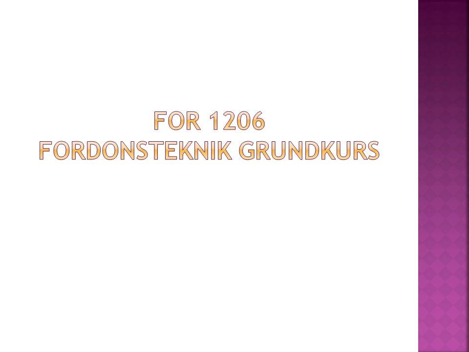 FOR 1206 Fordonsteknik grundkurs