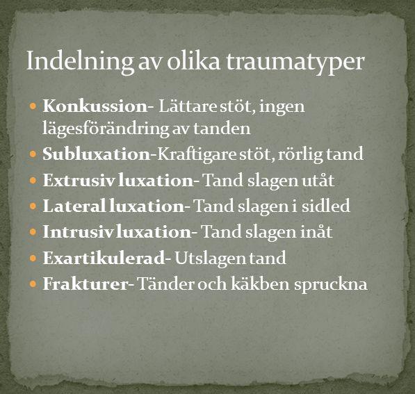 Indelning av olika traumatyper