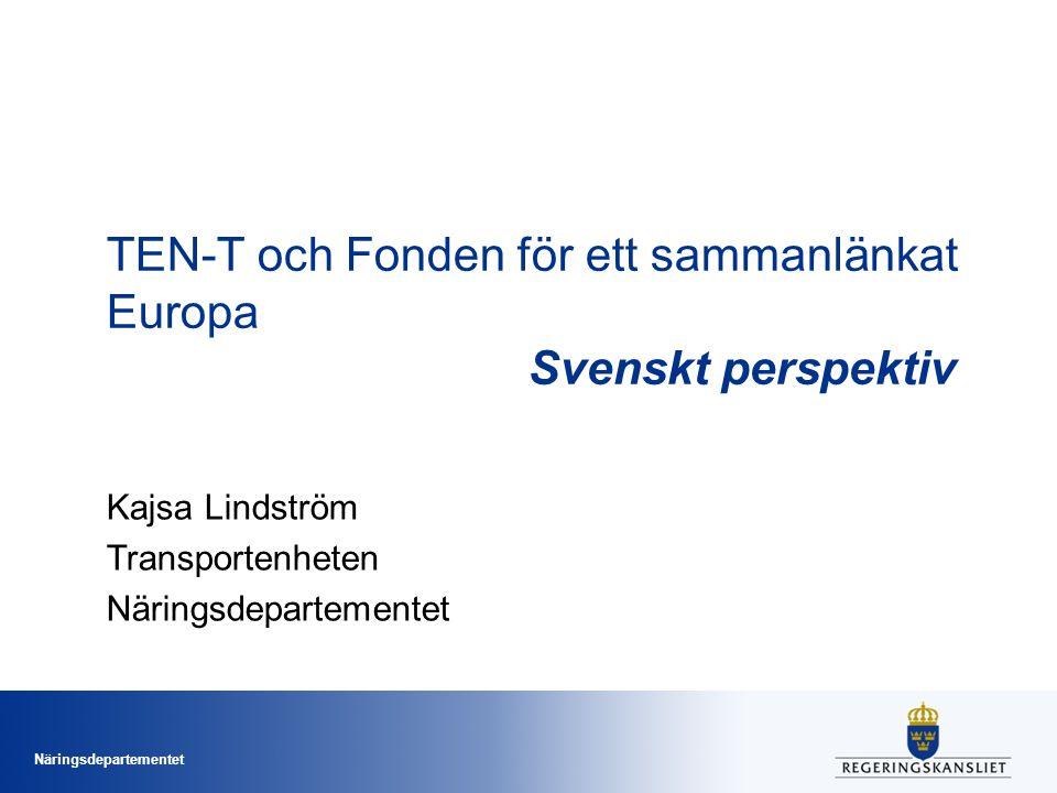 TEN-T och Fonden för ett sammanlänkat Europa Svenskt perspektiv