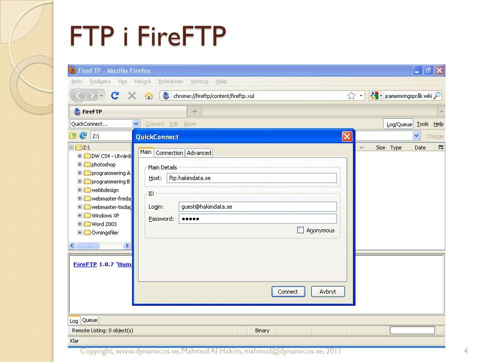 FTP i FireFTP Copyright, www.dynamicos.se, Mahmud Al Hakim, mahmud@dynamicos.se, 2011