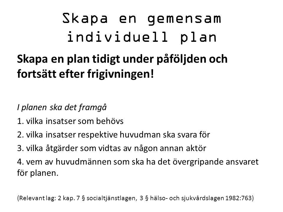Skapa en gemensam individuell plan