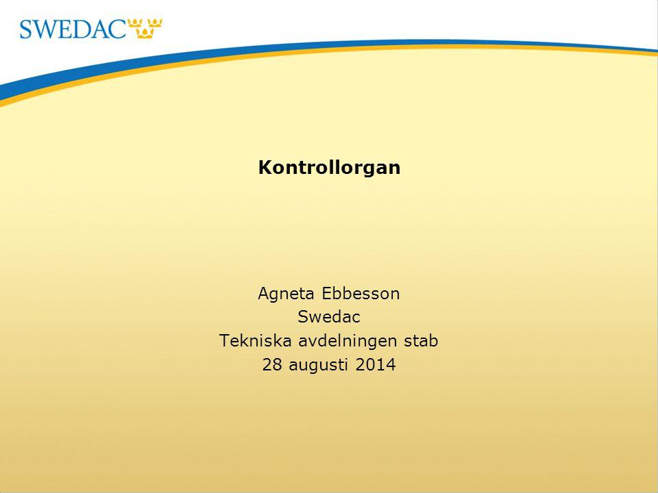 Agneta Ebbesson Swedac Tekniska avdelningen stab 28 augusti 2014