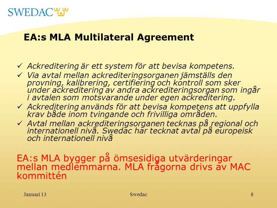 EA:s MLA Multilateral Agreement