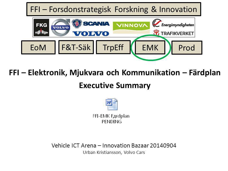 FFI – Elektronik, Mjukvara och Kommunikation – Färdplan