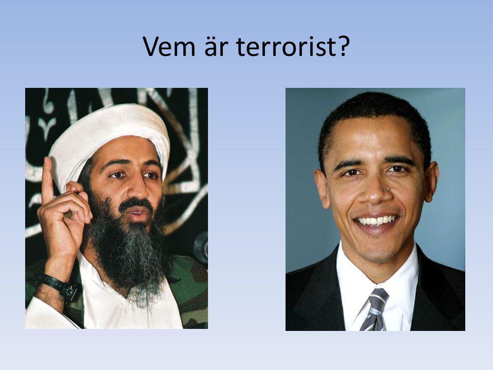 Vem är terrorist