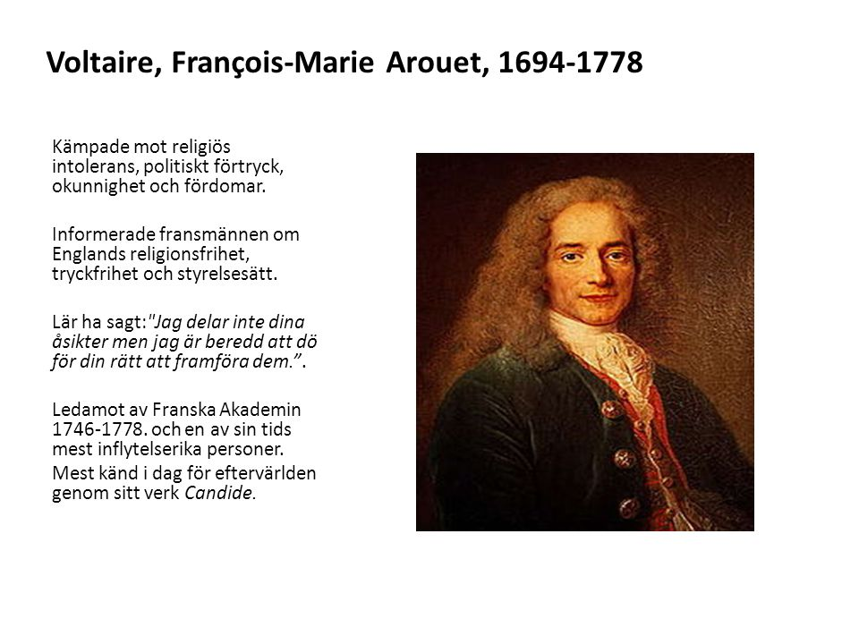 Voltaire, François-Marie Arouet, 1694-1778