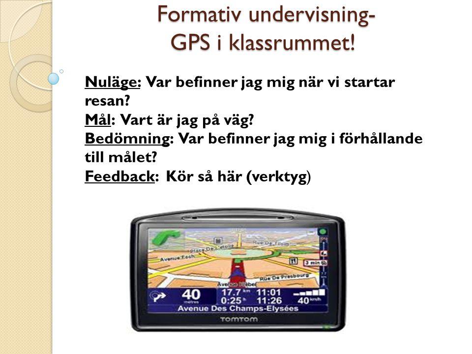 Formativ undervisning- GPS i klassrummet!