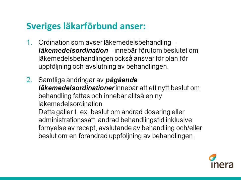 Sveriges läkarförbund anser: