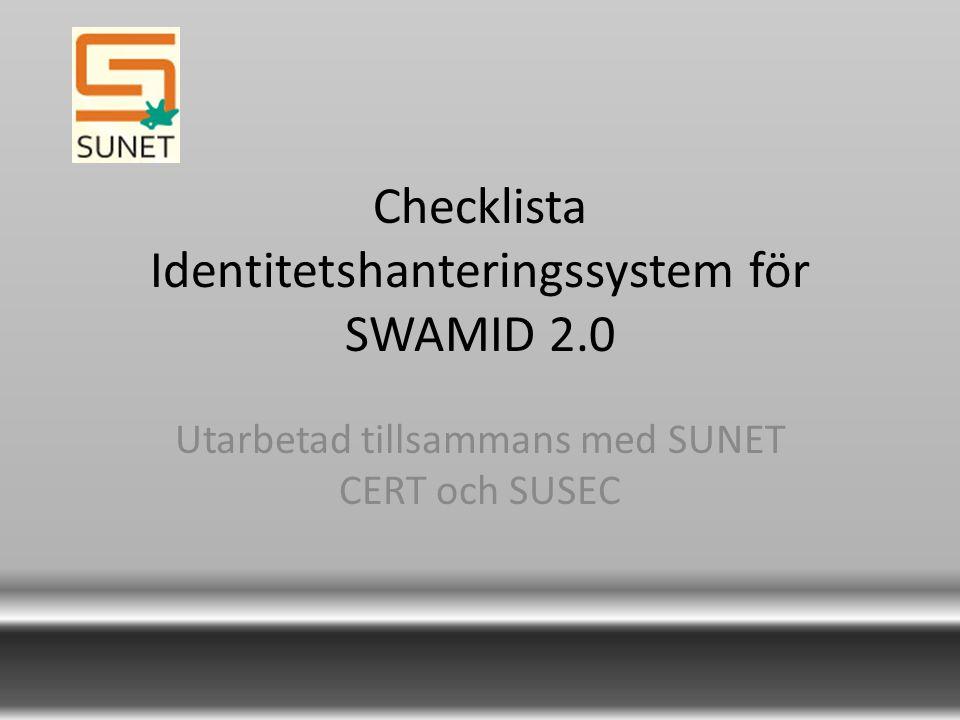 Checklista Identitetshanteringssystem för SWAMID 2.0