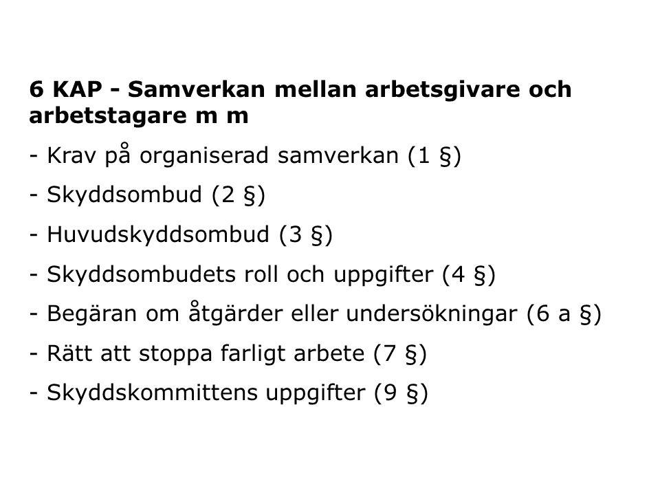 6 KAP - Samverkan mellan arbetsgivare och arbetstagare m m