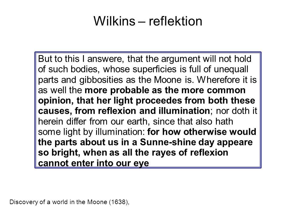 Wilkins – reflektion