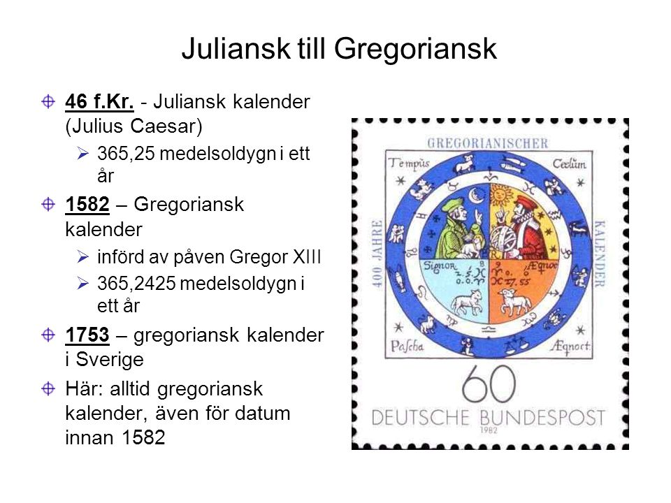 Juliansk till Gregoriansk