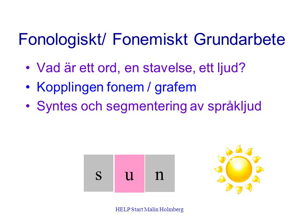 Fonologiskt/ Fonemiskt Grundarbete