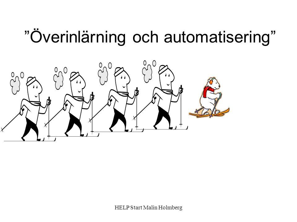 Överinlärning och automatisering