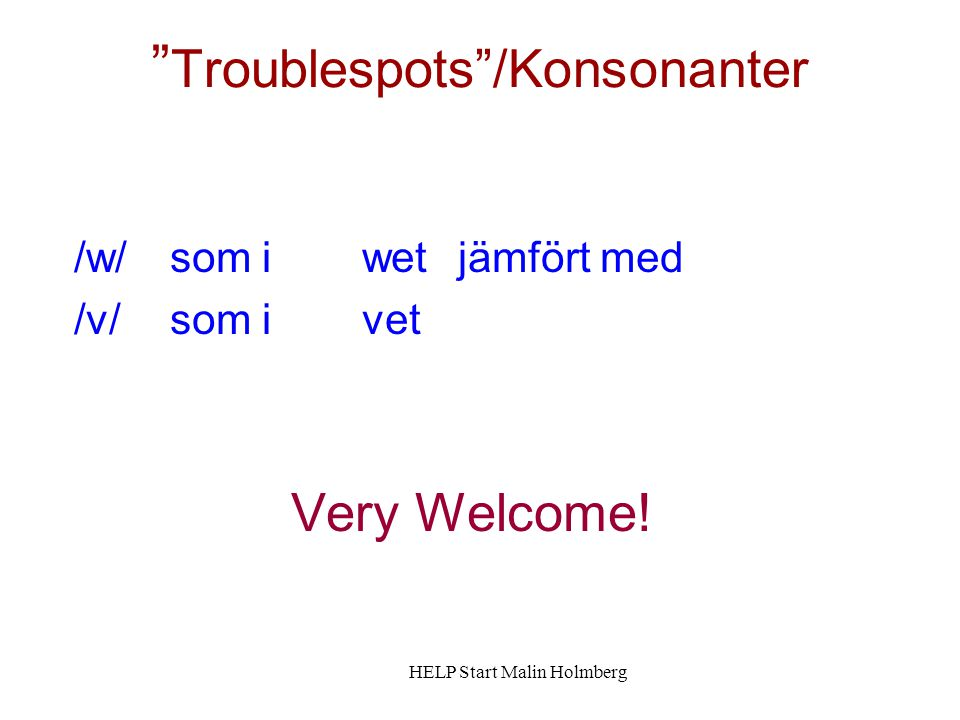 Troublespots /Konsonanter