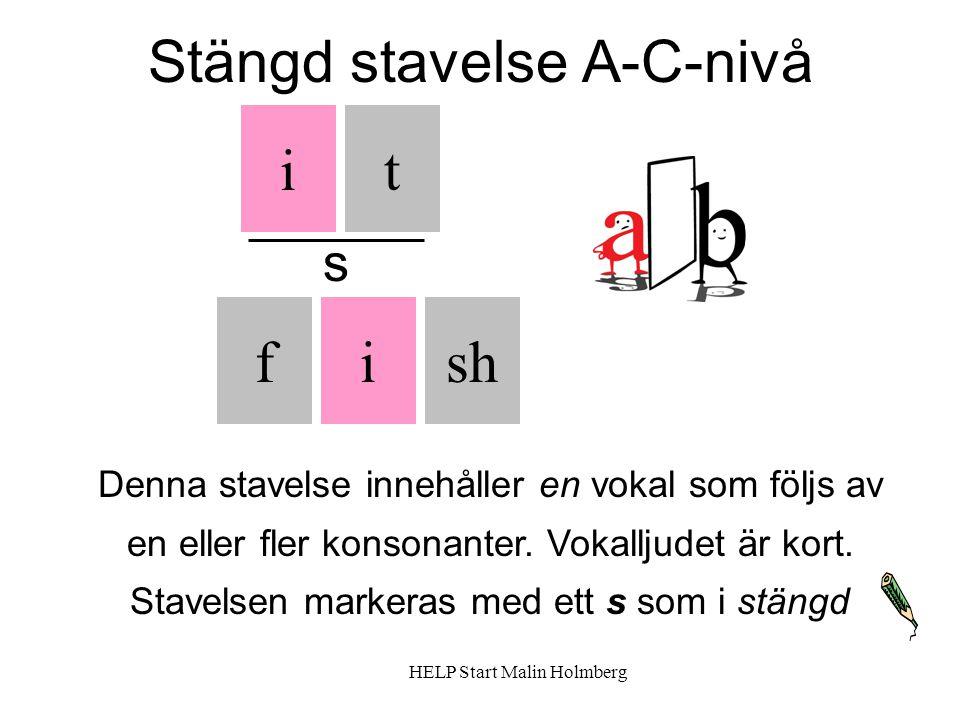Stängd stavelse A-C-nivå