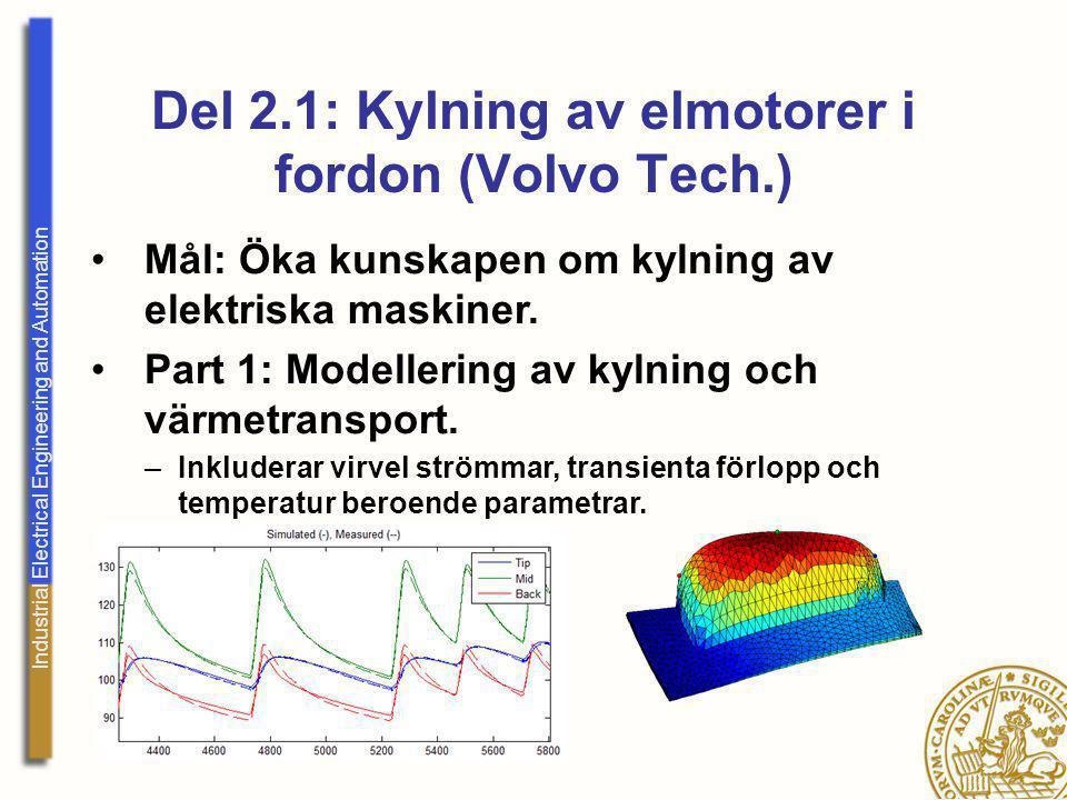 Del 2.1: Kylning av elmotorer i fordon (Volvo Tech.)
