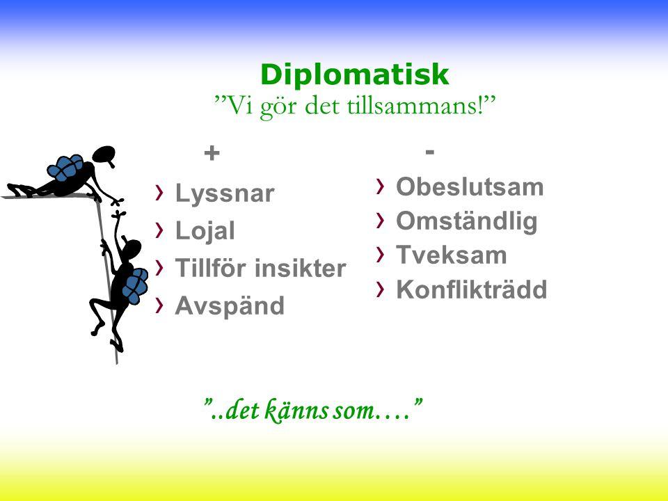 Diplomatisk Vi gör det tillsammans!