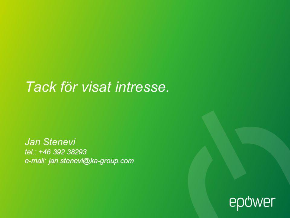 Tack för visat intresse. Jan Stenevi tel. : +46 392 38293 e-mail: jan