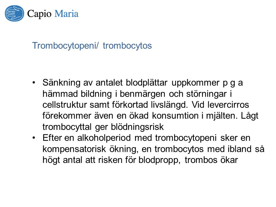 Trombocytopeni/ trombocytos