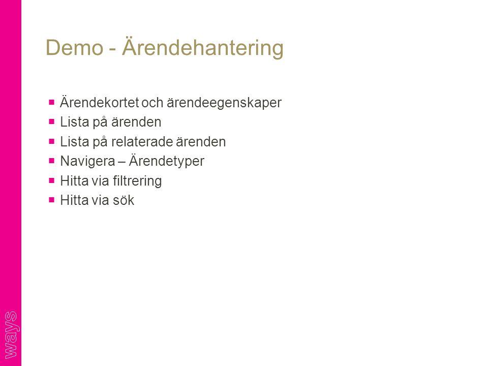 Demo - Ärendehantering