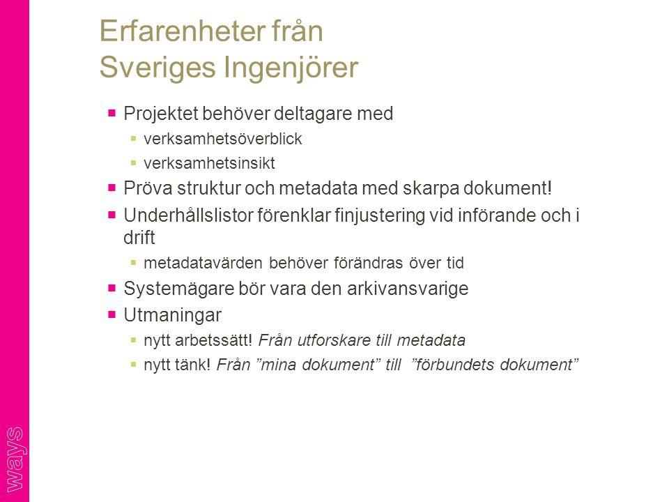 Erfarenheter från Sveriges Ingenjörer