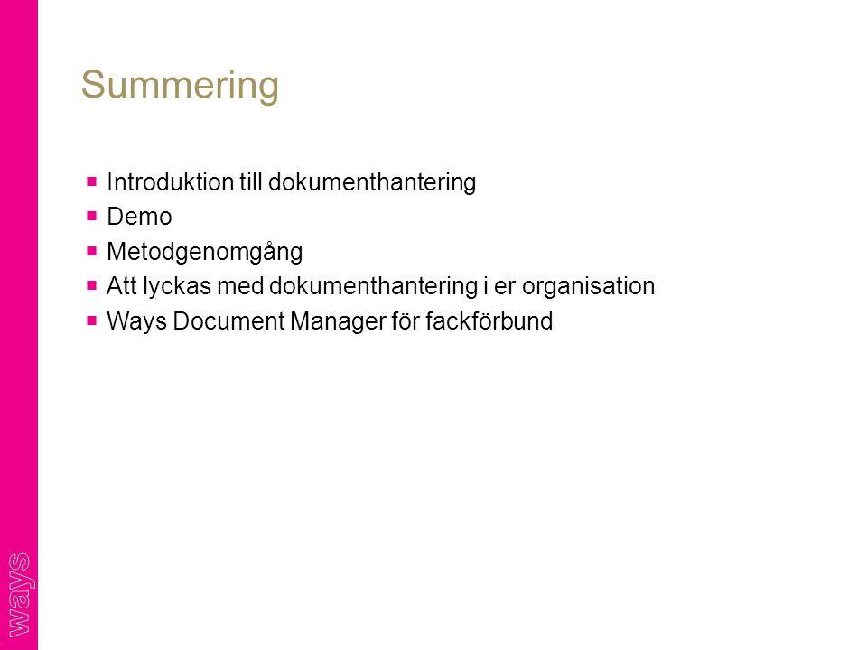 Summering Introduktion till dokumenthantering Demo Metodgenomgång