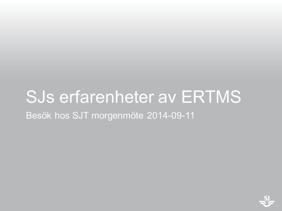 SJs erfarenheter av ERTMS