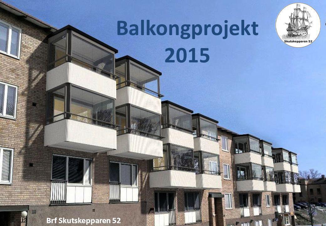 Balkongprojekt 2015 Brf Skutskepparen 52