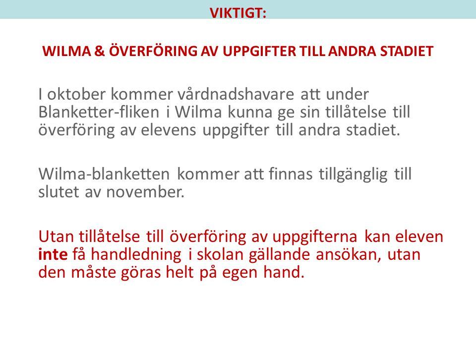 WILMA & ÖVERFÖRING AV UPPGIFTER TILL ANDRA STADIET