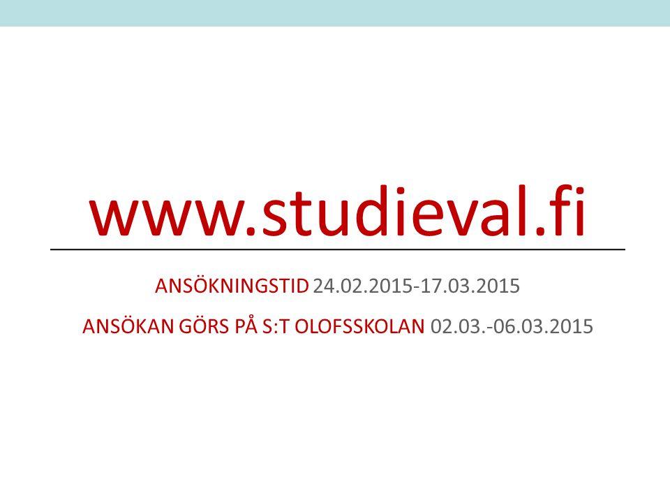 ANSÖKAN GÖRS PÅ S:T OLOFSSKOLAN 02.03.-06.03.2015