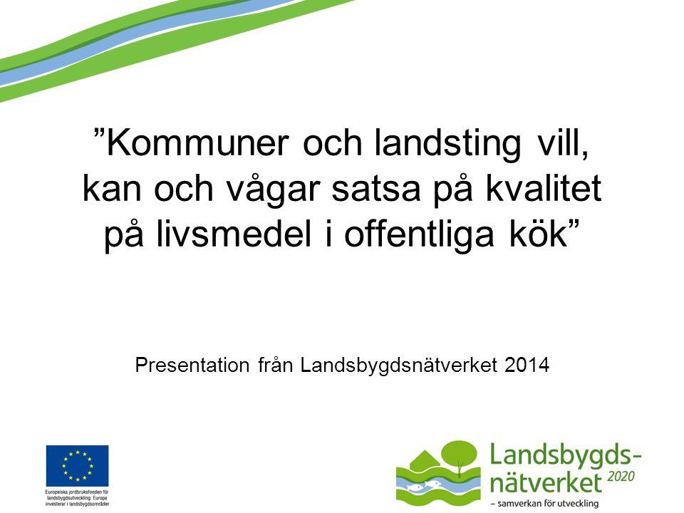 Presentation från Landsbygdsnätverket 2014