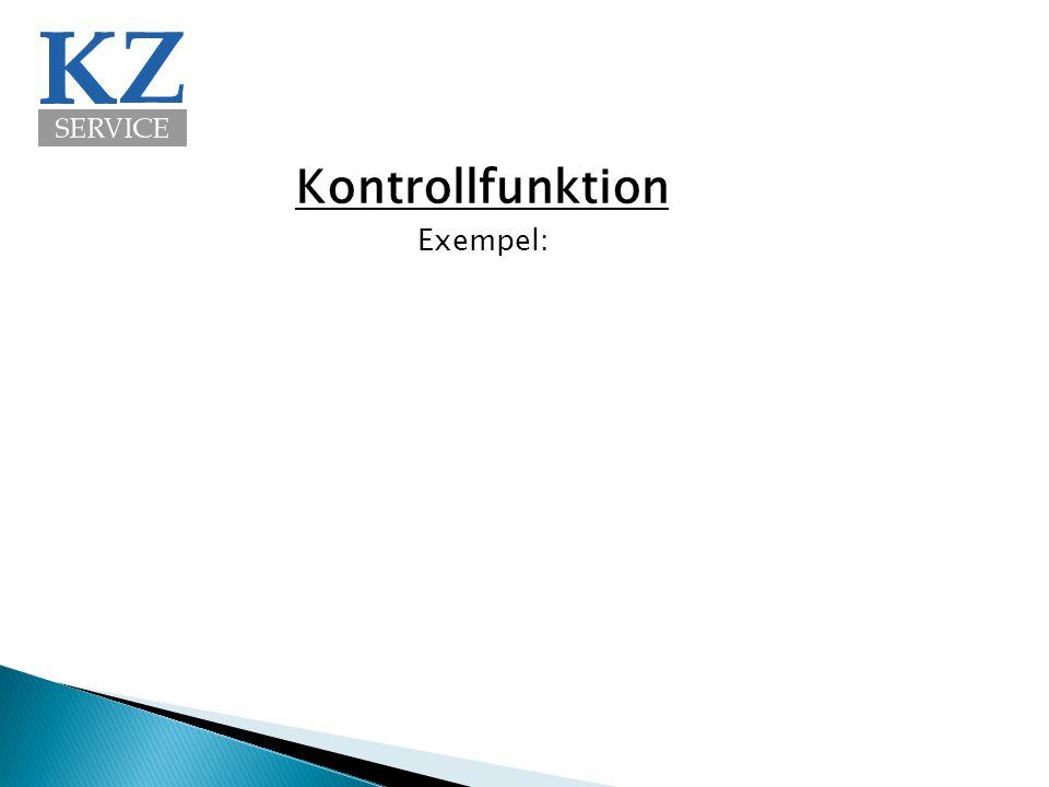 Kontrollfunktion Exempel: